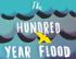 Hundred Year Flood